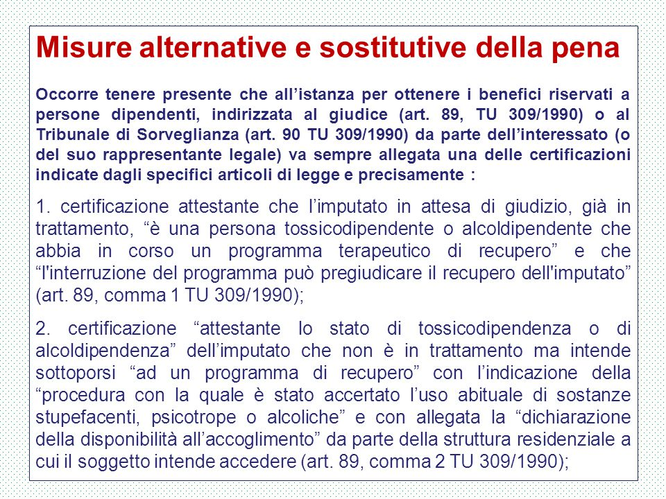 Misure alternative e sostitutive della pena