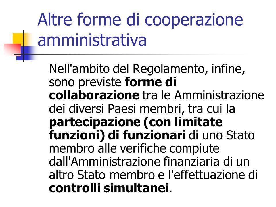 Altre forme di cooperazione amministrativa