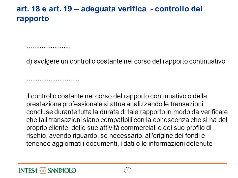 art. 18 e art. 19 – adeguata verifica - controllo del rapporto