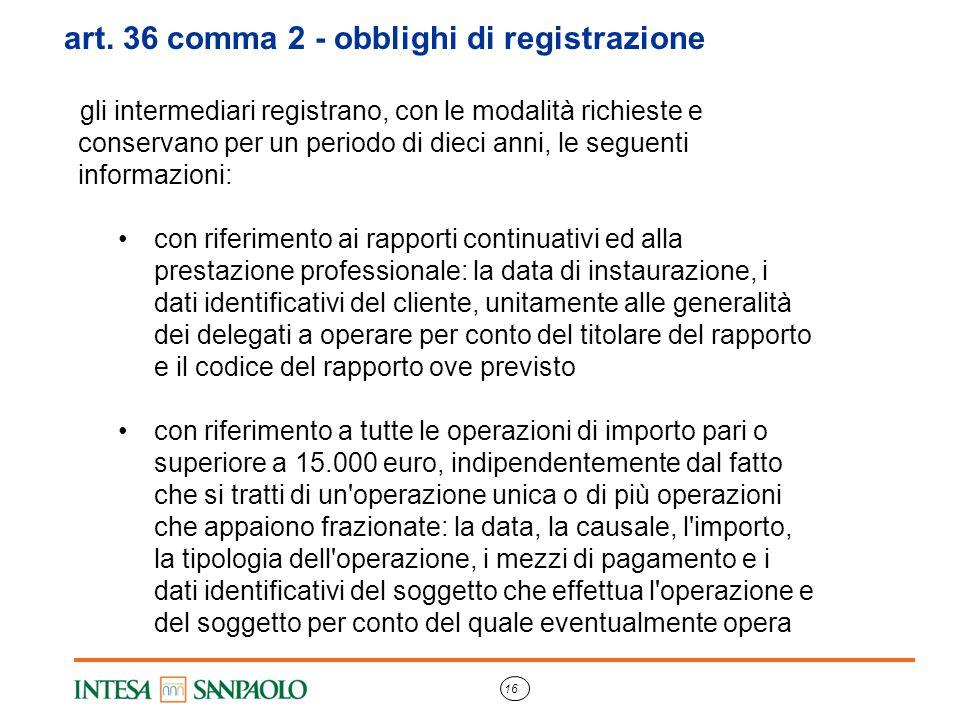 art. 36 comma 2 - obblighi di registrazione