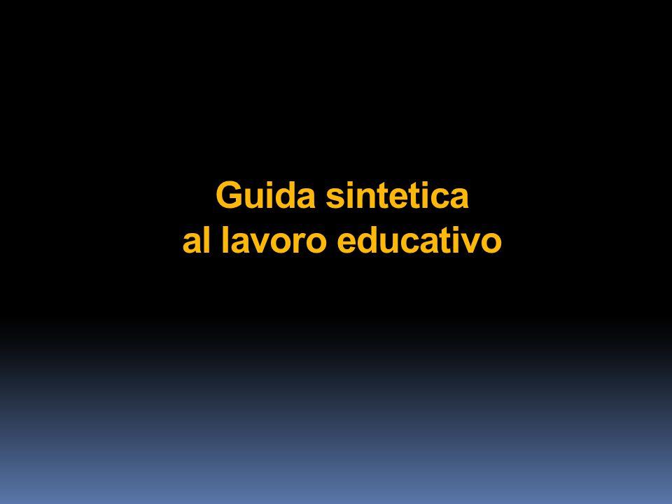 Guida sintetica al lavoro educativo