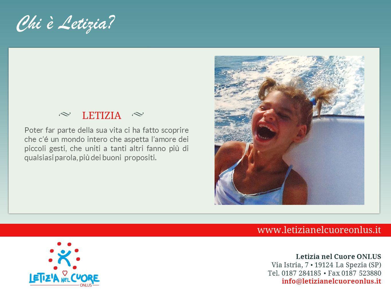 Chi è Letizia LETIZIA www.letizianelcuoreonlus.it