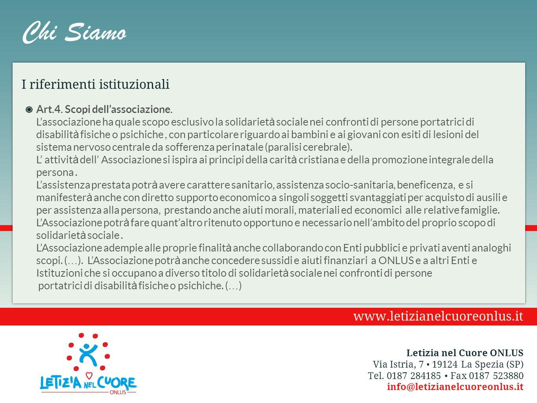 Chi Siamo I riferimenti istituzionali www.letizianelcuoreonlus.it