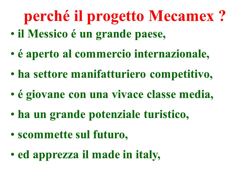 perché il progetto Mecamex