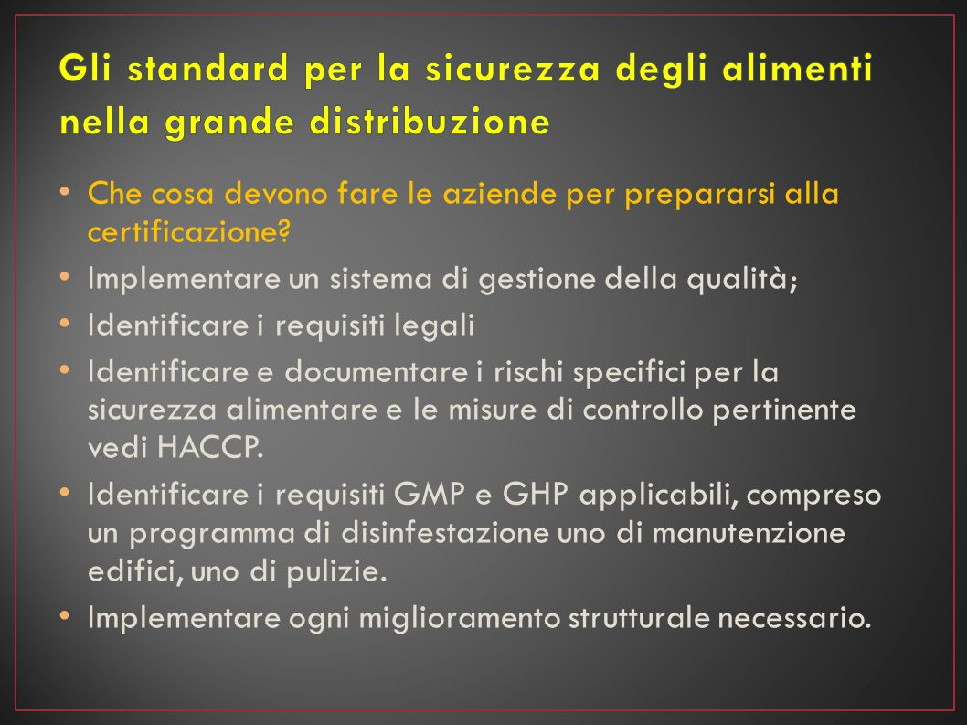 Gli standard per la sicurezza degli alimenti nella grande distribuzione