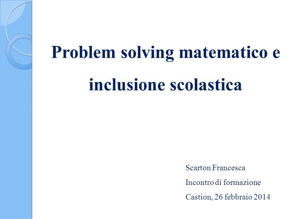 Problem solving matematico e inclusione scolastica