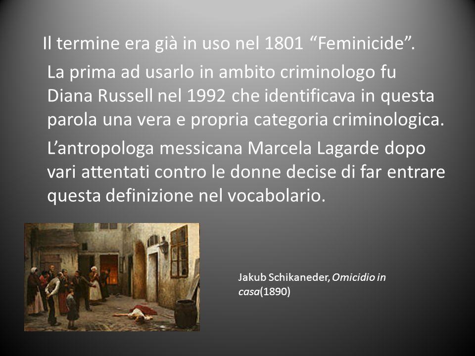 Il termine era già in uso nel 1801 Feminicide