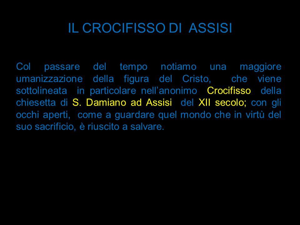 IL CROCIFISSO DI ASSISI