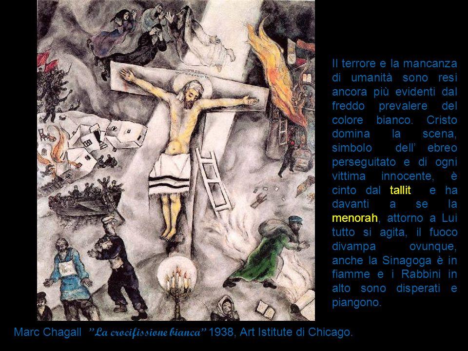 Il terrore e la mancanza di umanità sono resi ancora più evidenti dal freddo prevalere del colore bianco. Cristo domina la scena, simbolo dell' ebreo perseguitato e di ogni vittima innocente, è cinto dal tallit e ha davanti a se la menorah, attorno a Lui tutto si agita, il fuoco divampa ovunque, anche la Sinagoga è in fiamme e i Rabbini in alto sono disperati e piangono.