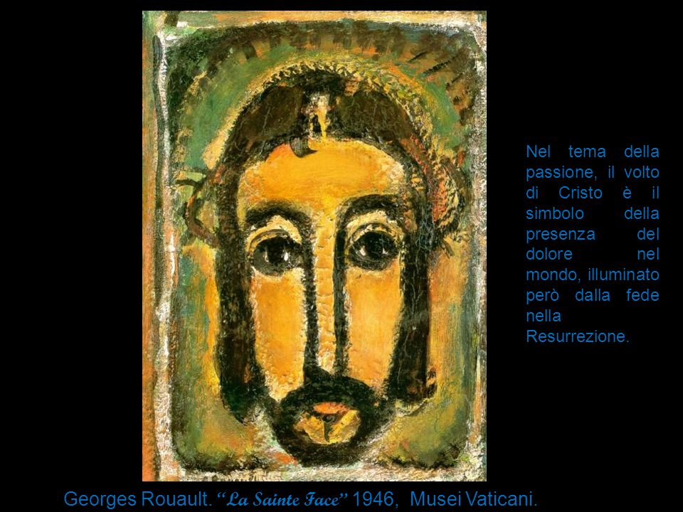 Georges Rouault. La Sainte Face 1946, Musei Vaticani. Roma