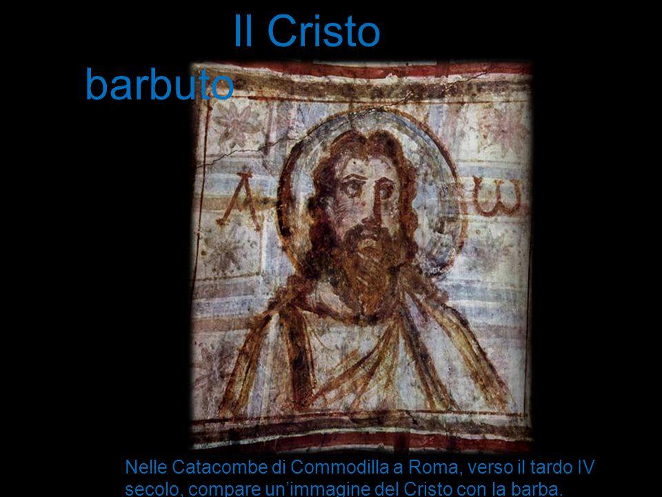 Il Cristo barbuto Nelle Catacombe di Commodilla a Roma, verso il tardo IV secolo, compare un'immagine del Cristo con la barba.