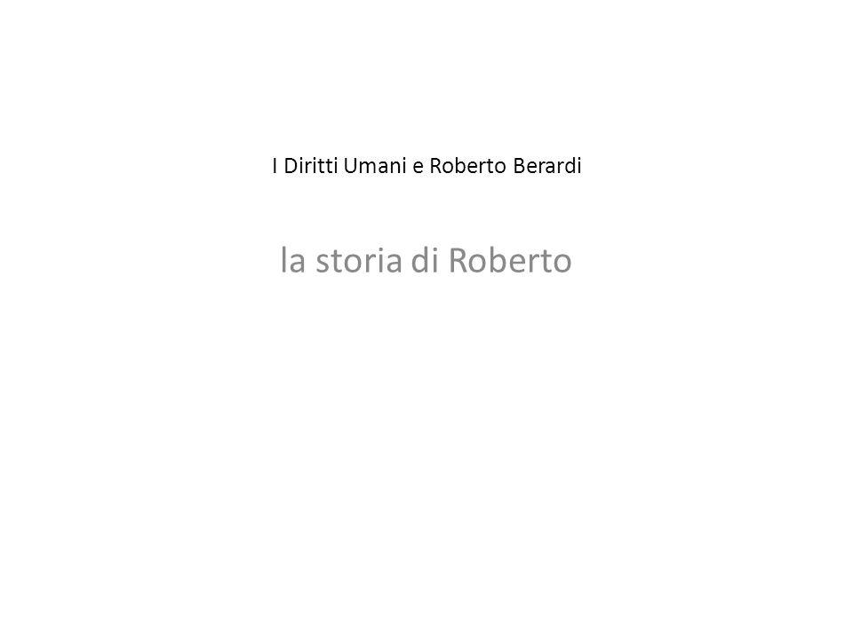I Diritti Umani e Roberto Berardi