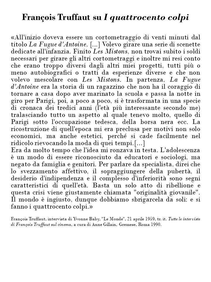 François Truffaut su I quattrocento colpi
