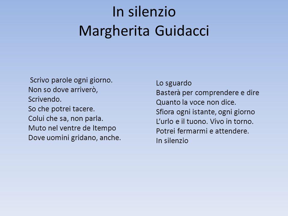 In silenzio Margherita Guidacci