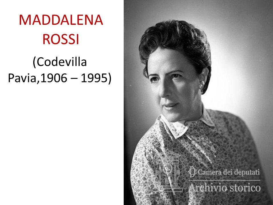MADDALENA ROSSI (Codevilla Pavia,1906 – 1995)