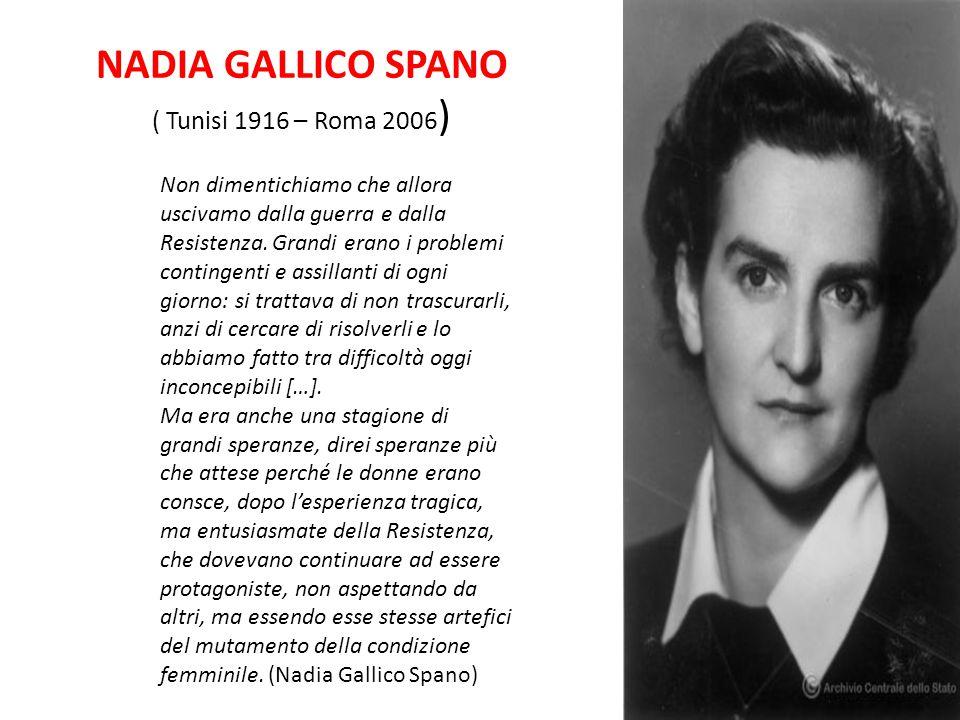 NADIA GALLICO SPANO ( Tunisi 1916 – Roma 2006)