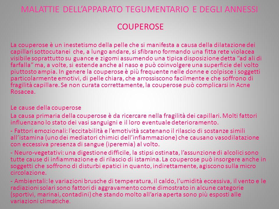 MALATTIE DELL'APPARATO TEGUMENTARIO E DEGLI ANNESSI