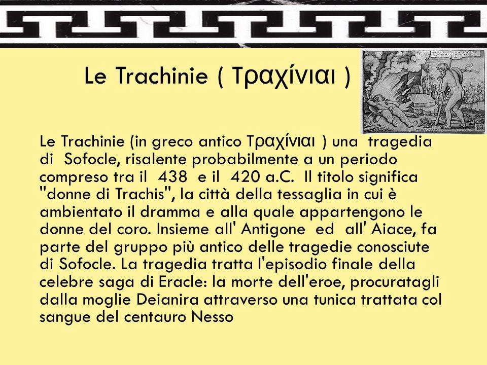 Le Trachinie ( Tραχίνιαι )