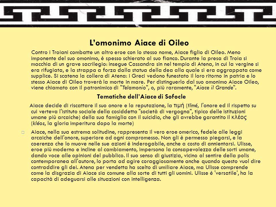 L'omonimo Aiace di Oileo