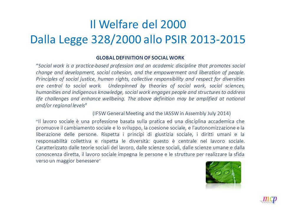 Il Welfare del 2000 Dalla Legge 328/2000 allo PSIR 2013-2015