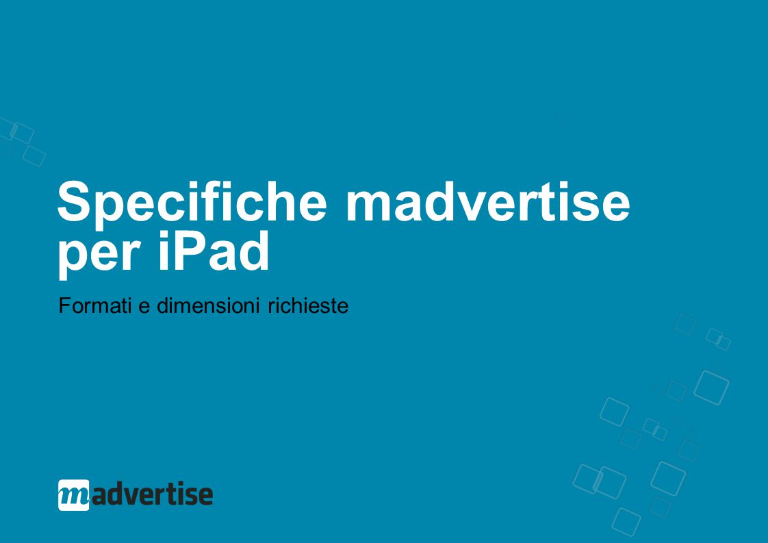 Specifiche madvertise per iPad