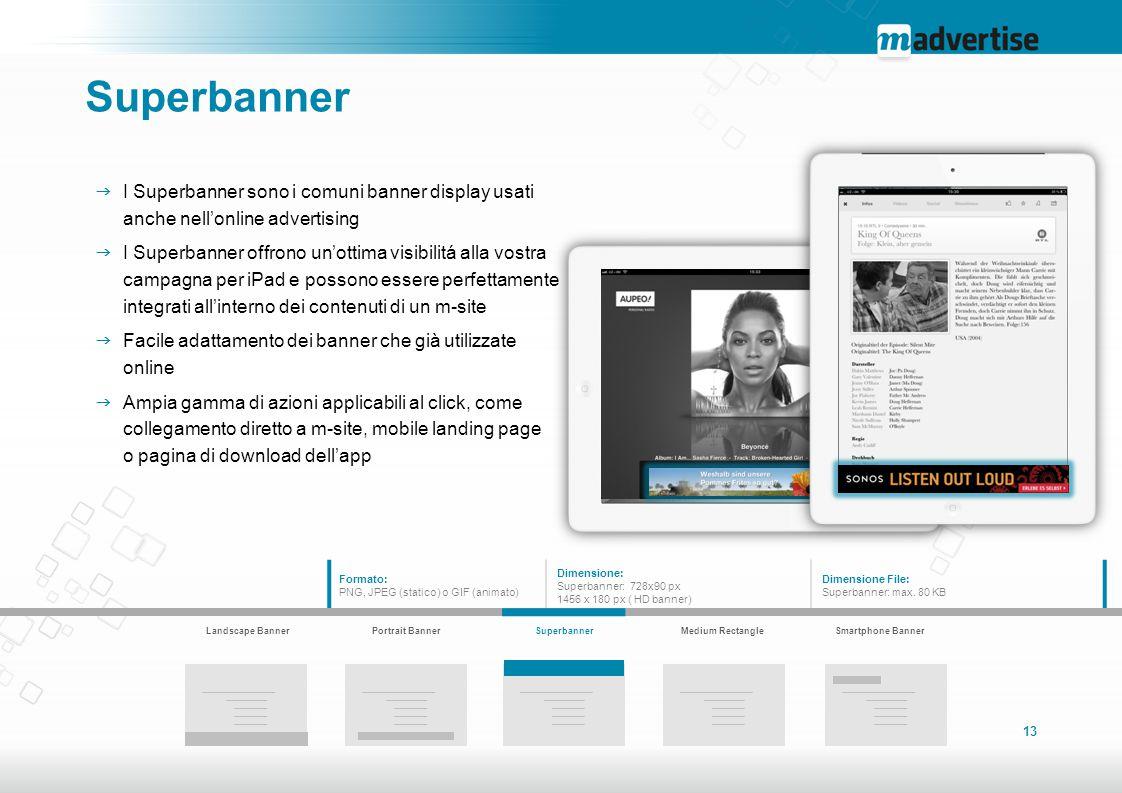 Superbanner I Superbanner sono i comuni banner display usati anche nell'online advertising.