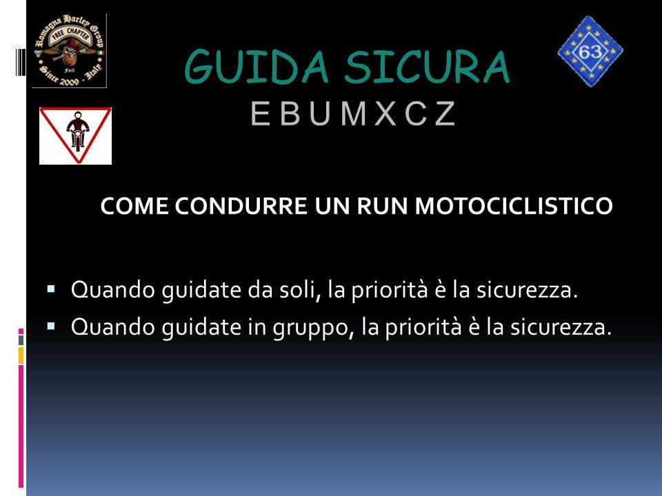 COME CONDURRE UN RUN MOTOCICLISTICO