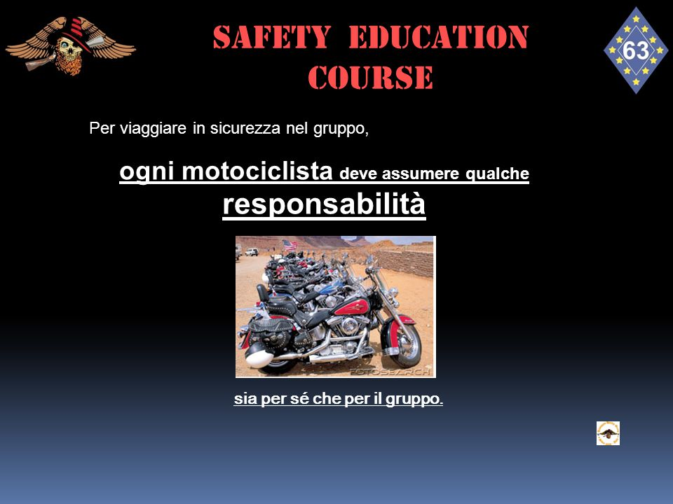 ogni motociclista deve assumere qualche responsabilità