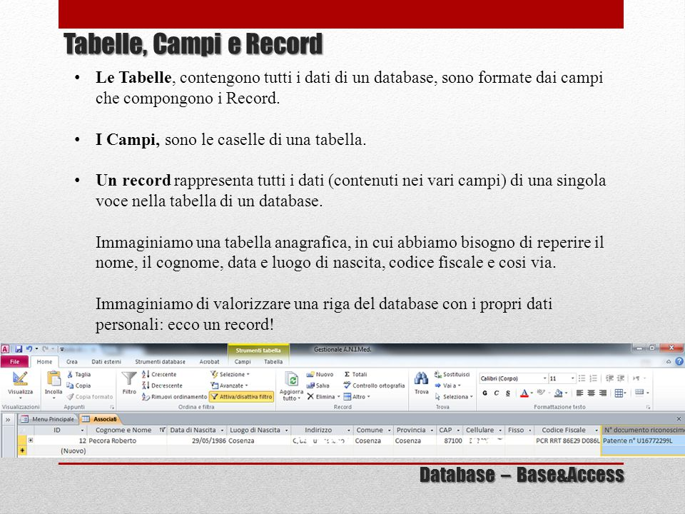 Tabelle, Campi e Record Database – Base&Access