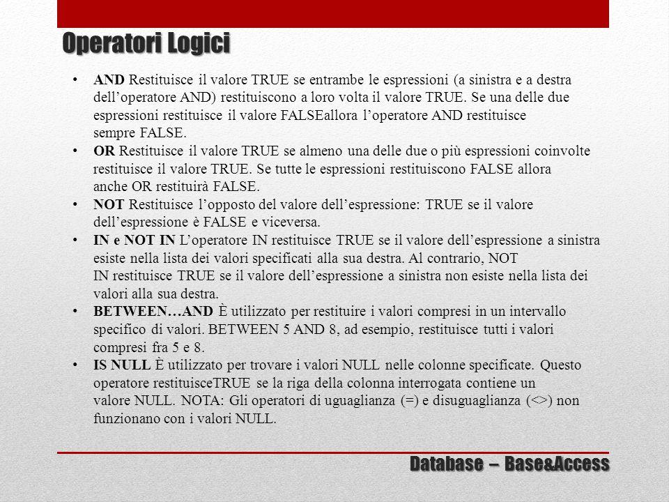 Operatori Logici Database – Base&Access