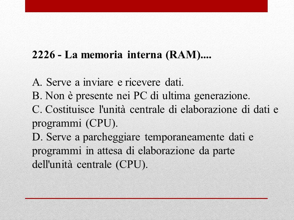 2226 - La memoria interna (RAM)....