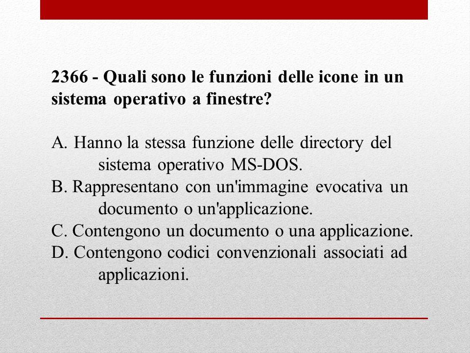 2366 - Quali sono le funzioni delle icone in un sistema operativo a finestre