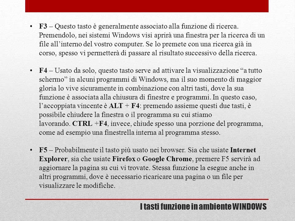 I tasti funzione in ambiente WINDOWS