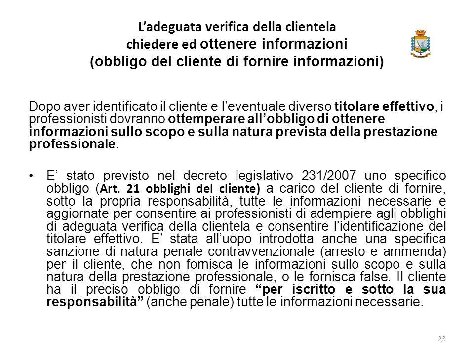 L'adeguata verifica della clientela chiedere ed ottenere informazioni (obbligo del cliente di fornire informazioni)