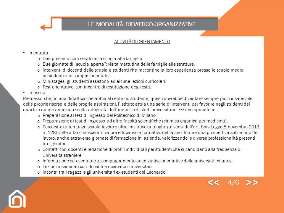 << >> 4/6 LE MODALITÀ DIDATTICO-ORGANIZZATIVE