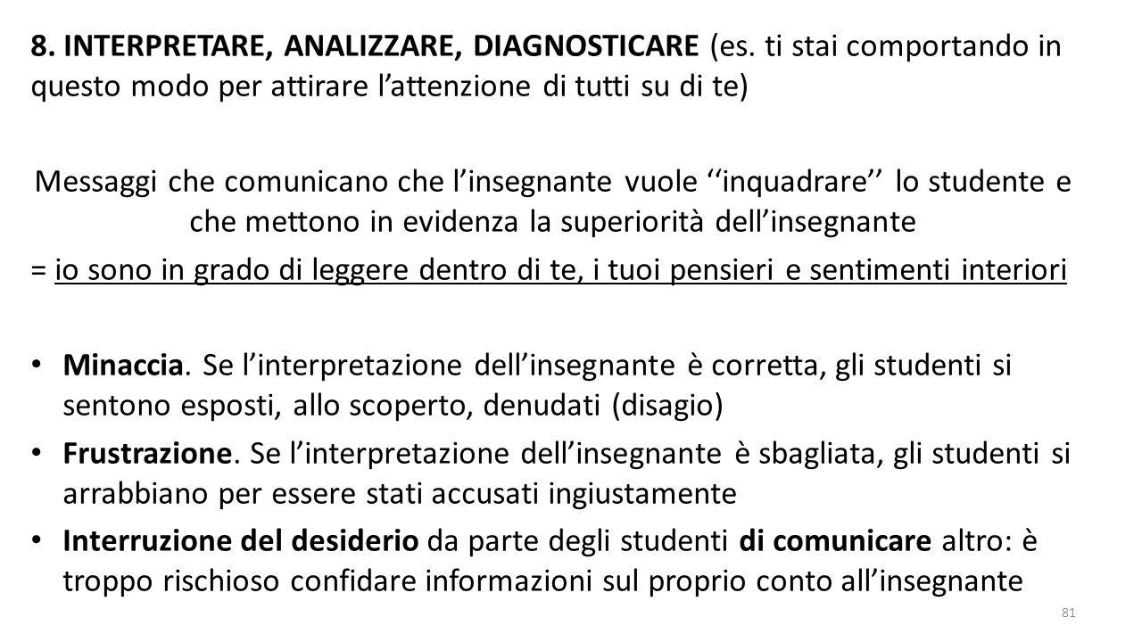 8. INTERPRETARE, ANALIZZARE, DIAGNOSTICARE (es