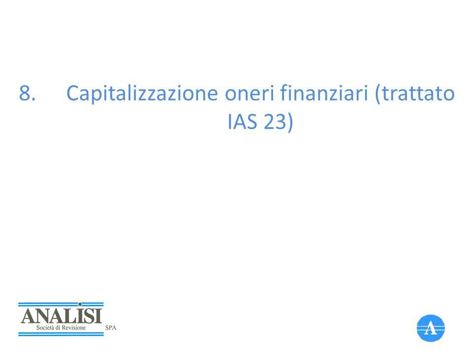 Capitalizzazione oneri finanziari (trattato IAS 23)