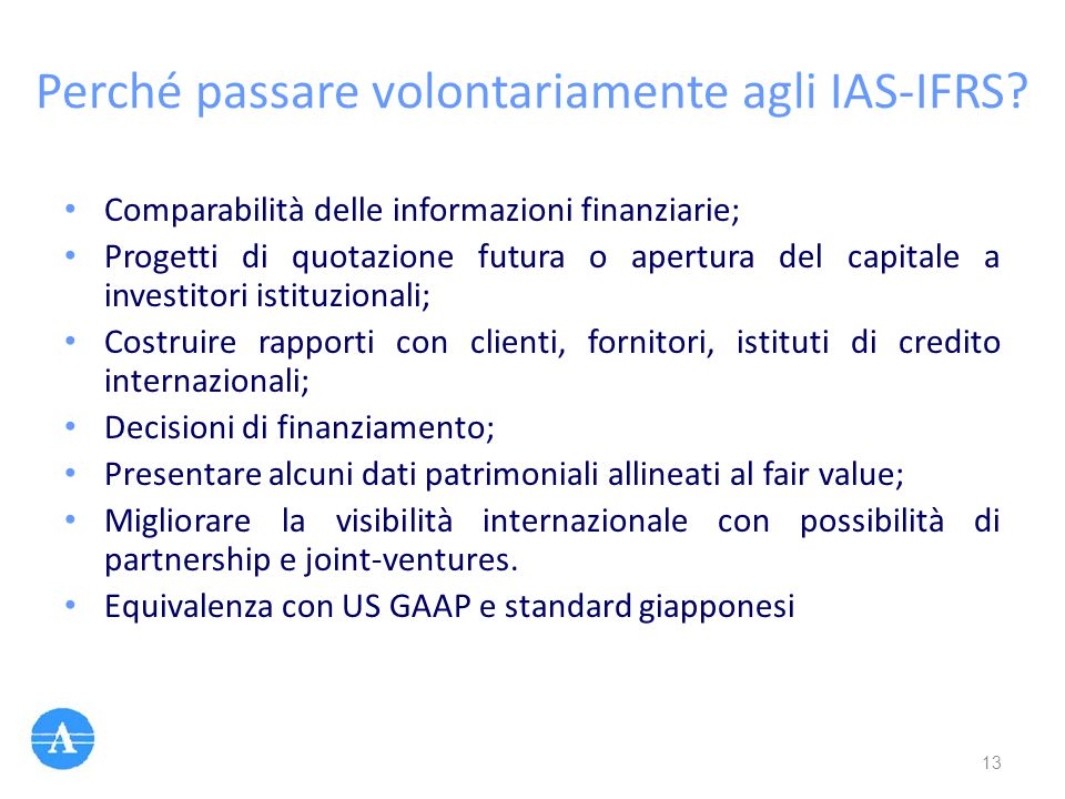 Perché passare volontariamente agli IAS-IFRS
