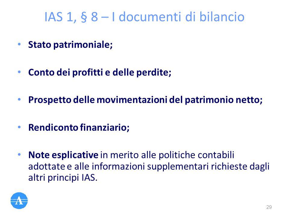 IAS 1, § 8 – I documenti di bilancio