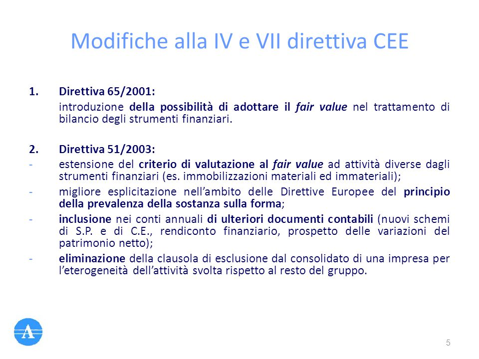 Modifiche alla IV e VII direttiva CEE