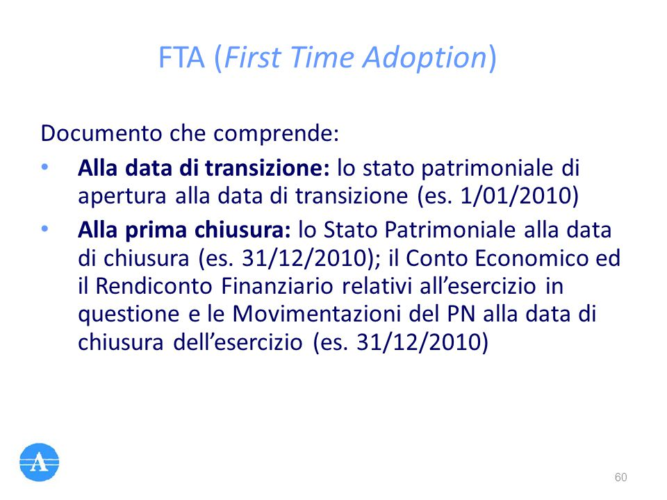 FTA (First Time Adoption)