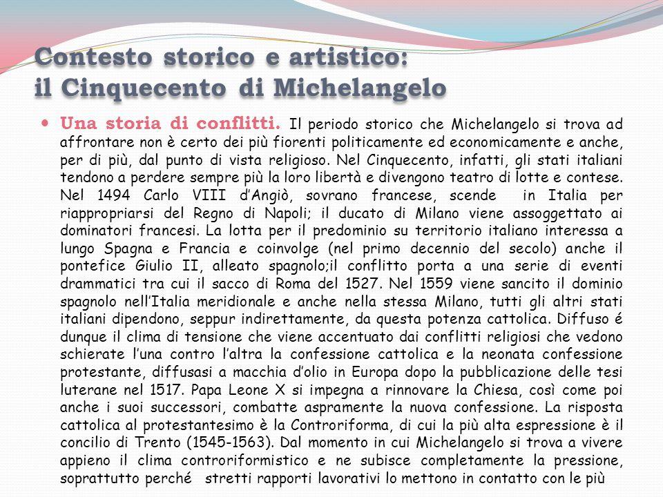Contesto storico e artistico: il Cinquecento di Michelangelo
