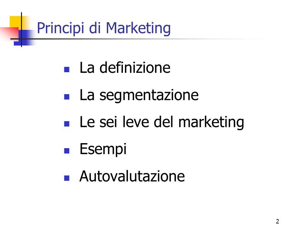 Principi di Marketing La definizione. La segmentazione.