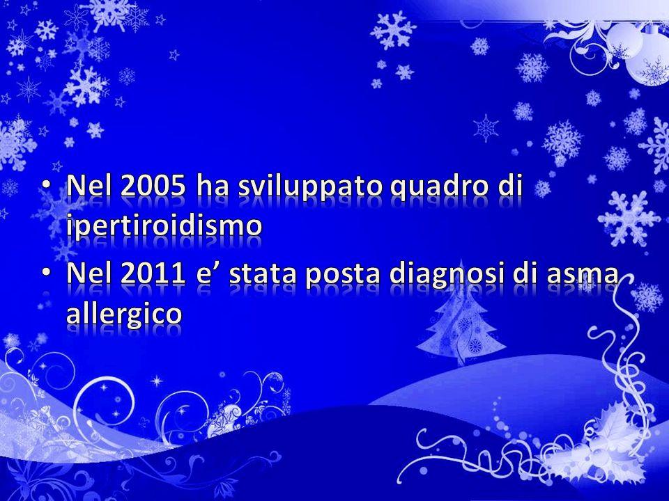 Nel 2005 ha sviluppato quadro di ipertiroidismo