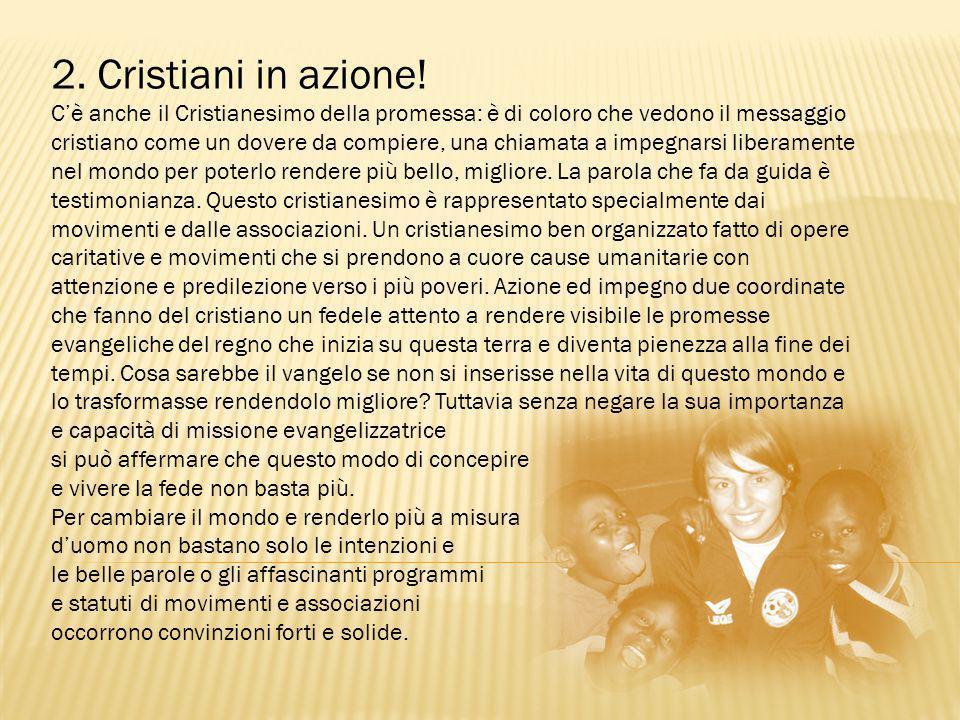 2. Cristiani in azione!