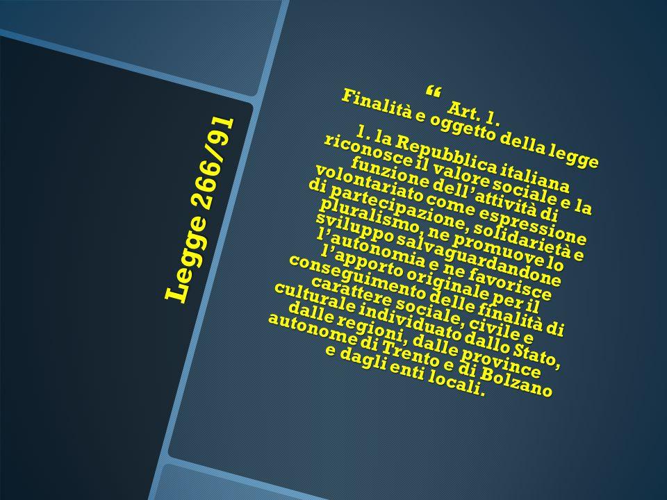 Art. 1. Finalità e oggetto della legge 1