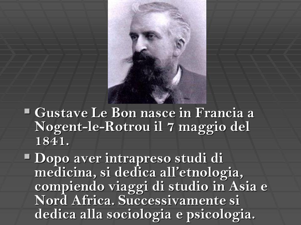 Gustave Le Bon nasce in Francia a Nogent-le-Rotrou il 7 maggio del 1841.