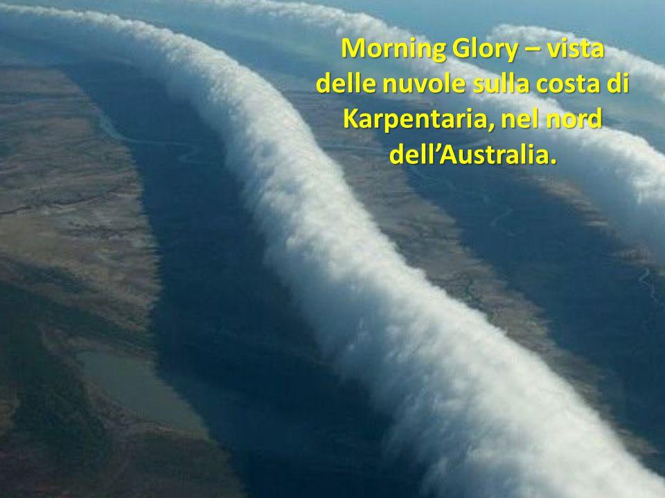 Morning Glory – vista delle nuvole sulla costa di Karpentaria, nel nord dell'Australia.