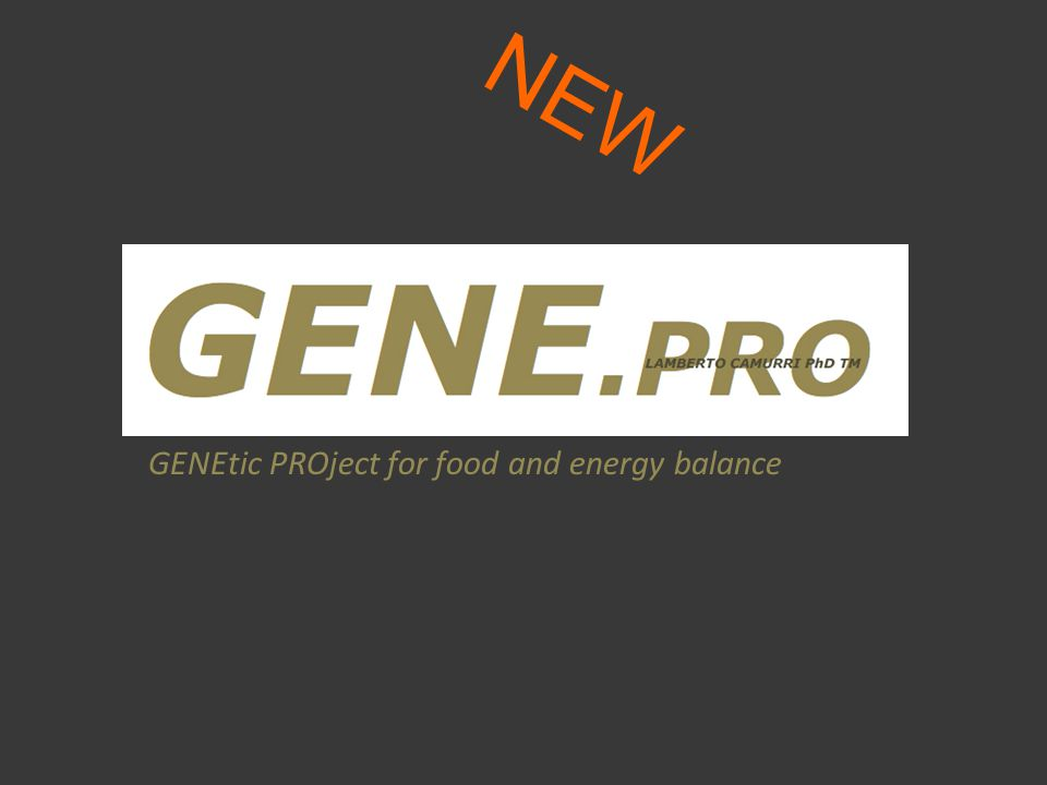 NEW GENEtic PROject for food and energy balance
