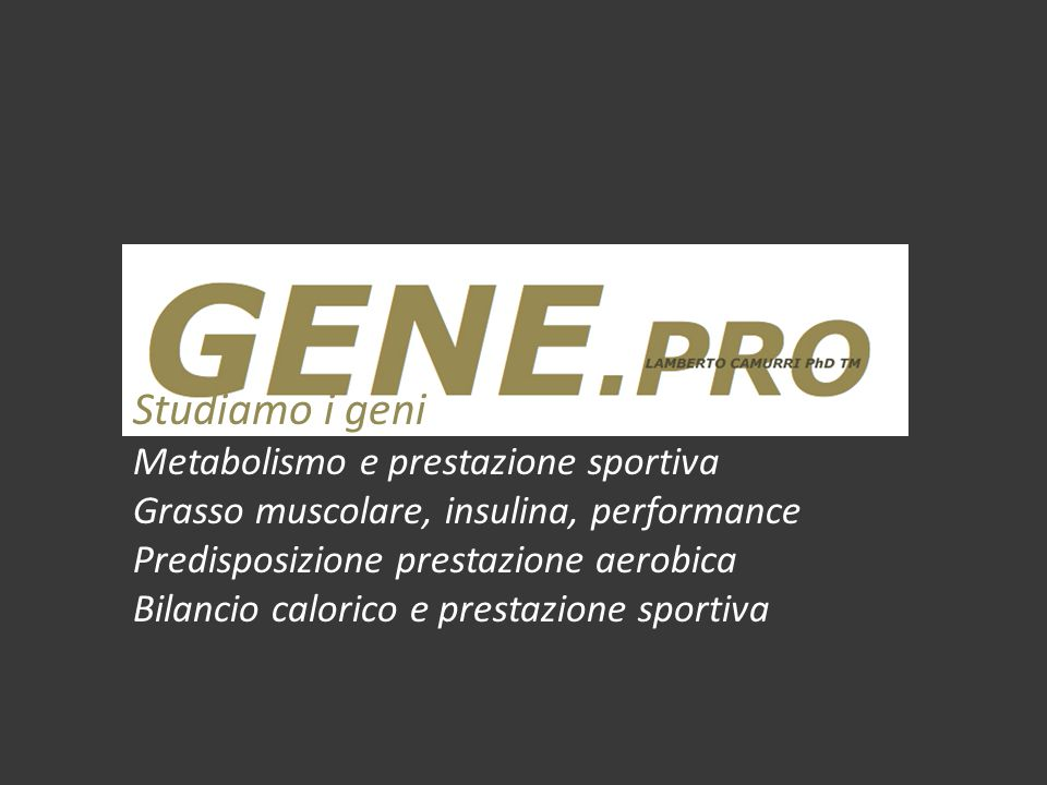 Studiamo i geni Metabolismo e prestazione sportiva